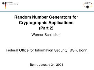 Random Number Generators for Cryptographic Applications (Part 2)