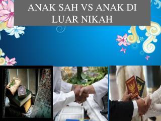 ANAK SAH VS ANAK DI LUAR NIKAH