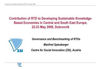 Governance and Benchmarking of RTOs Manfred Spiesberger