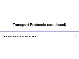 Transport Protocols (continued)