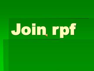 Join rpf