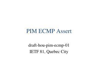 PIM ECMP Assert