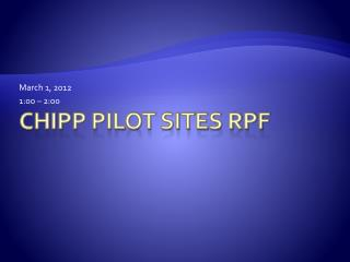 CHIPP Pilot Sites RPF