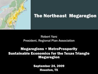 The Northeast  Megaregion