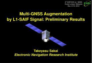 4 th  AOR W/S on  GNSS Kuala Lumpur, Malaysia Dec. 8-10, 2012