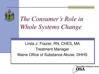 The Consumer's Role in Whole Systems Change