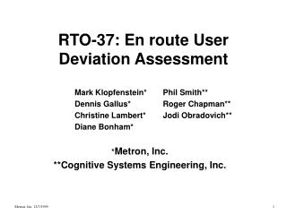 RTO-37: En route User Deviation Assessment