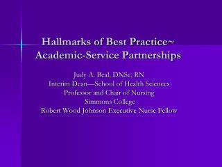 Hallmarks of Best Practice~ Academic-Service Partnerships