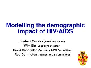 Modelling the demographic impact of HIV/AIDS