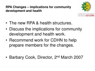 RPA Changes – implications for community development and health