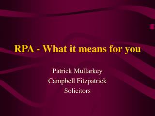 RPA - What it means for you
