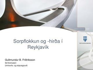 Sorpflokkun og -hirða í Reykjavík