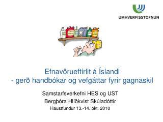 Efnavörueftirlit á Íslandi - gerð handbókar og vefgáttar fyrir gagnaskil