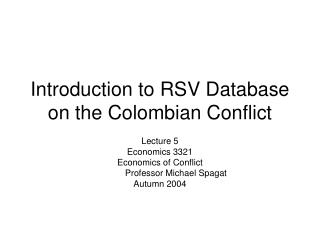 Introduction to RSV Database on the Colombian Conflict