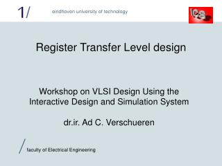 Register Transfer Level design