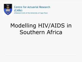 Modelling HIV/AIDS in Southern Africa