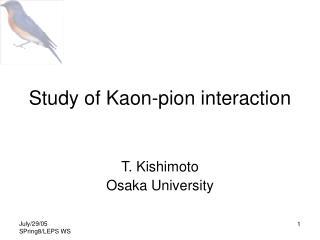 Study of Kaon-pion interaction