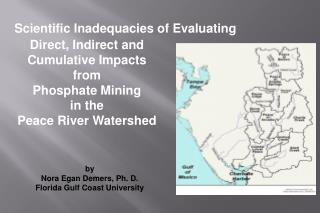 Direct, Indirect and Cumulative Impacts from Phosphate Mining  in the Peace River Watershed
