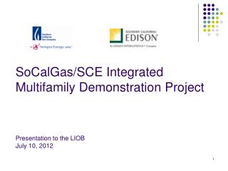 SoCalGas/SCE Integrated Multifamily Demonstration Project