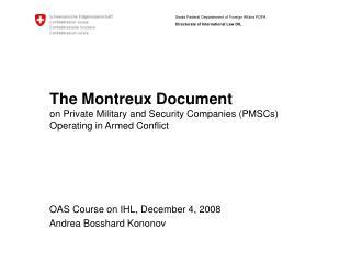OAS Course on IHL, December 4, 2008 Andrea Bosshard Kononov
