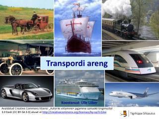 Transpordi areng ja mõju maailmamajandusele