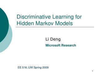 Discriminative Learning for Hidden Markov Models