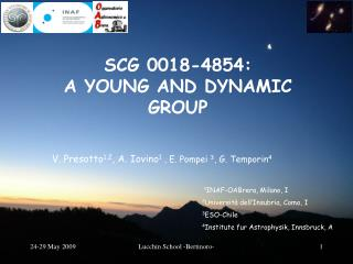 SCG 0018-4854: A YOUNG AND DYNAMIC GROUP