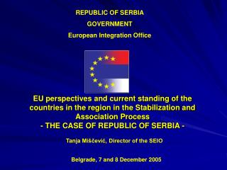 REPUBLIC OF SERBIA  GOVERNMENT  European Integration Office