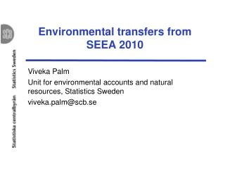 Environmental transfers from SEEA 2010