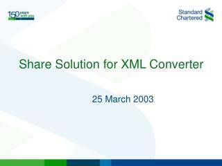 Share Solution for XML Converter