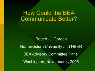 How Could the BEA Communicate Better?
