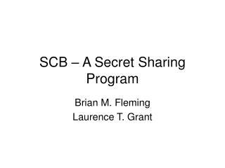 SCB – A Secret Sharing Program