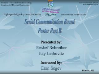 Presented by: Reshef Schreiber Itay Leibovitz