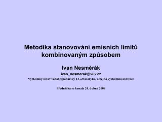 Metodika stanovování emisních limitů kombinovaným způsobem