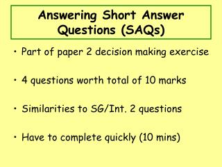 Answering Short Answer Questions (SAQs)