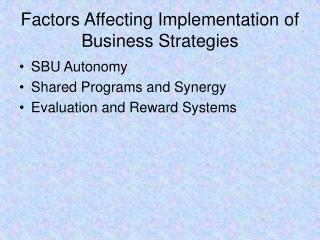 Factors Affecting Implementation of Business Strategies