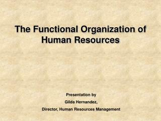 The Functional Organization of Human Resources