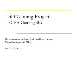 3D Gaming Project: SCEA Gaming SBU