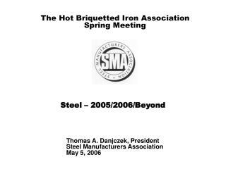 Steel – 2005/2006/Beyond