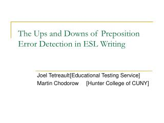 The Ups and Downs of Preposition Error Detection in ESL Writing