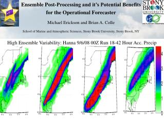 Ensemble Post-Processing and it's Potential Benefits for the Operational Forecaster