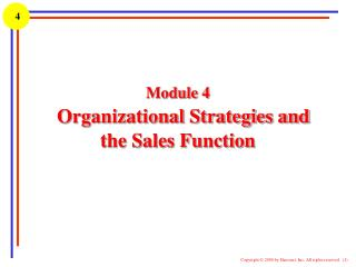 Module 4 Organizational Strategies and   the Sales Function