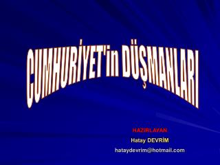 CUMHURİYET'in DÜŞMANLARI