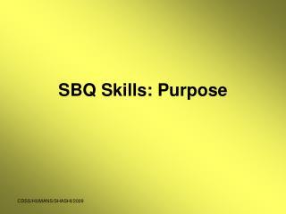 SBQ Skills: Purpose