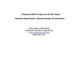 A Skeleton NIOS II Project for the DE1 board :
