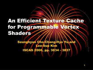 An Efficient Texture Cache for Programmable Vertex Shaders