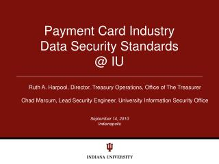 Payment Card Industry Data Security Standards @ IU