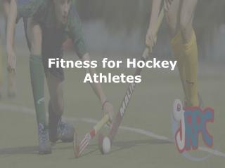 Fitness for Hockey Athletes