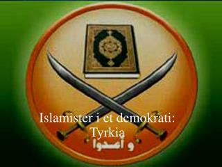 Islamister i et demokrati:  Tyrkia