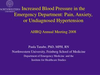 Paula Tanabe, PhD, MPH, RN Northwestern University, Feinberg School of Medicine